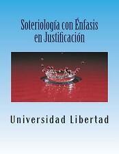 Soteriologia con Enfasis en Justificacion : Departamento de Educación...
