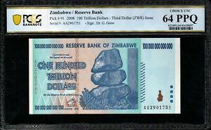 2008 Zimbabwe Reserve/Bank 100 Trillion Dollars PCGS 64 PPQ AA P-91 Gem UNC