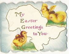 """Small Die Cut Embossed """"My Easter Greetings to You"""" Chicks Greeting Card"""