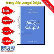 History of the Umayyad Caliphs by Jalal ad-Din as-Suyuti Islamic Muslim Book