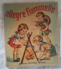 JOLANDA COLOMBINI MONTI - ALLEGRE FIAMMELLE - EDITRICE PICCOLI 1959