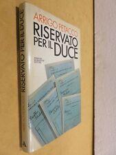 RISERVATO PER IL DUCE Arrigo Petacco Mondadori 1979 prima edizione storia di
