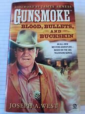 Gunsmoke Blood, Bullets, and Buckskin