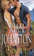 Sinful: A Bitter Creek Novel by Johnston, Joan