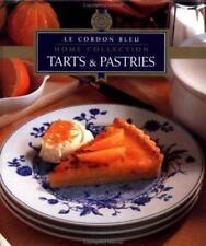 Le Cordon Bleu Home Collection: Tarts & Pastries (Le Cordon Bleu Home Collection