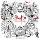 NEW Buffy The Vampire Slayer Adult Coloring Book By Joss Whedon Paperback