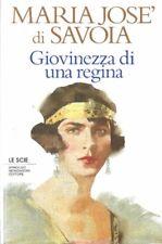 MARIA JOSE' DI SAVOIA GIOVINEZZA DI UNA REGINA MONDADORI (JA454)