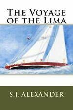 The Voyage of the Lima by S. J. Alexander (2014, Paperback)