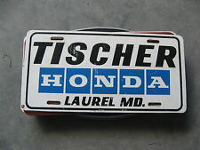 TISCHER HONDA LAUREL MARYLAND MD DEALERSHIP BOOSTER LICENSE PLATE RED