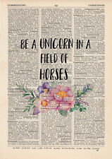 Be a Unicorn in a Field Of Horses, Dictionary Art Print inspirational