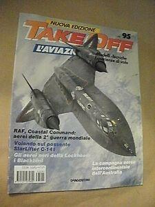Rivista aeronautica TAKE OFF l'aviazione fascicolo n. 95 / Starlifter C-141
