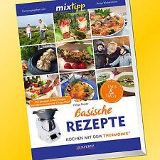 mixtipp | BASISCHE REZEPTE | Kochen mit dem Thermomix® | TM 5 & TM 31 (Buch)