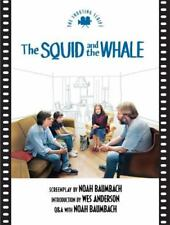 The Squid and the Whale: The Shooting Script (Newmarket Shooting Script), Anders
