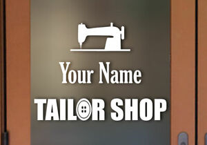 Custom your Business Name Tailor Shop sign Vinyl Decal Many colors and Sizes