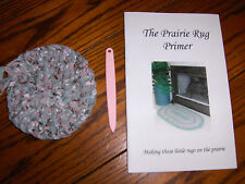Prairie Home Rug Kit Book with Round Rug Start plus Pink Toothbrush Needle