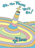 Dr. Seuss Hard Cover Book Oh, the Places You'll Go!  Children's