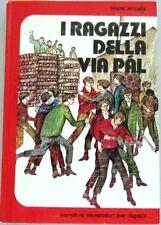 I RAGAZZI DELLA VIA PAL - FERENC MOLNAR - Narrativa Mondadori per Ragazzi -1980