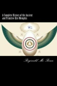 A Complete History of the Ancient and Primitive Rite Ritual Book