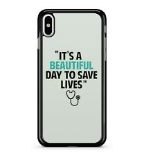 Its A Beautiful Day To Save Lives Quote Doctors Stethoscope 2D Phone Case Cover