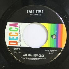 Country 45 Wilma Burgess - Tear Time / What I Feel In My Heart On Decca Records