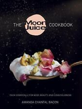 """""""LIKE NEW COND"""" THE MOON JUICE COOKBOOK by AMANDA CHANTAL BACON (2016) HARDCOVER"""