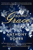 About Grace: A Novel: By Doerr, Anthony