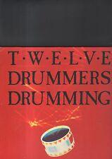 TWELVE DRUMMERS DRUMMING - same LP