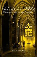 Polvos de Fuego: Una Novela Que Intriga y Seduce (Paperback or Softback)
