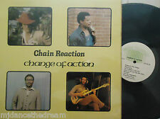CHAIN REACTION - Change Of Action ~ VINYL LP