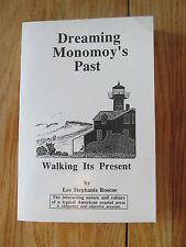 Dreaming Monomoy's past walking its present Massachusetts ROSCOE 1995 Signed