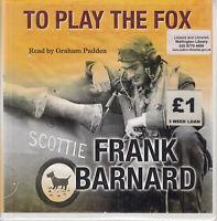 Frank Barnard To Play The Fox 12CD Audio Book Unabridged War Historial Military