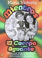 Mientras el Cuerpo Aguante DVD Spanish Comedy Maria Victoria NEW SEALED RARE OOP
