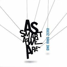 As Smart as We Are by One Ring Zero (CD, May-2006, Barbes Records) NEW SEALED