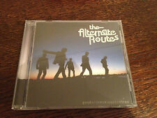The Alternate Routes - 'Good and Reckless and True' US CD Album