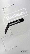 Bauhaus Reisebuch