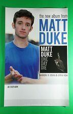 MATT DUKE ONE DAY DIE PHOTO PROMO 11x17 MUSIC POSTER