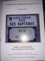 "Collection ""Histoire d'Arles"" Michel  Baudat n°10 , 2005"