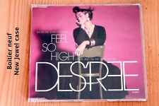 Des'ree – Feel So High  Got to be strong ... 4 tracks - Boitier neuf - CD maxi
