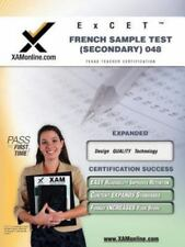 Excet French Sample Test (Secondary) 048 Teacher Certification Test Prep Study G