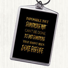 Black Gold Impossible Quote Bag Tag Keychain Keyring