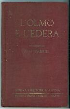 BARRILI ANTONIO GIULIO L'OLMO E L'EDERA TREVES 1934 NUOVA BIBLIOTECA AMENA 40
