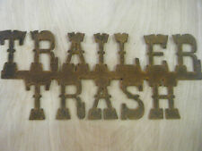 FREE SHIPPING Rustic Rusted Metal Trailer Trash Sign Wall Hanging