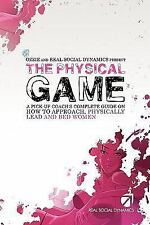 The Physical Game A Pickup Coach's Complete Guide RSD Real Social Dynamics PUA