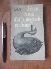 Wat is MAGISCH-REALISME, Johan DAISNE, Essay over Letterkunde en Magie + illustr