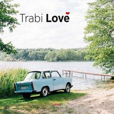 TRABI Love Trabant Geschichte Modelle DDR Geschichten Fan Buch Design Produktion
