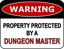 Warning Property Protected By A Dungeon Master Laminated Funny Sign