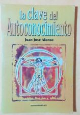 La Clave del Autoconocimiento por Juan Jose Alonso 2003
