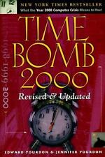 Time Bomb 2000: What the Year 2000 Computer Crisis Means to You by Ed Yourdon