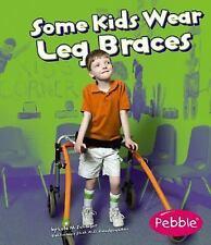 Some Kids Wear Leg Braces-ExLibrary