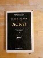 Jason Manor - Au turf - Série Noire N°340 (EO,1956)